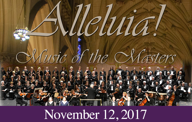 2017 Concert: Alleluia! Music of the Masters